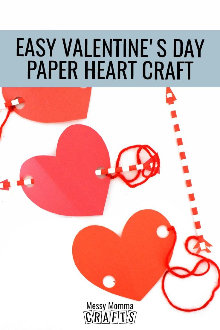 Easy Valentine's Day paper heart craft.