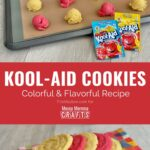 Two image collage of Kool-Aid Cookies; one picture of dough drops with Kool-Aid packets and one picture of the finished product.