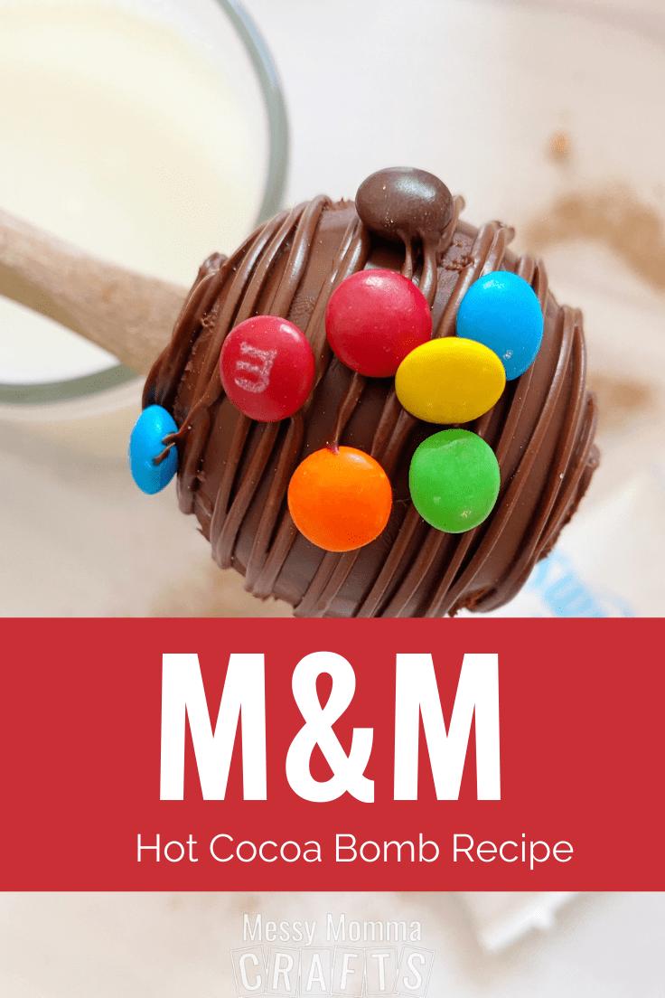 M&M hot cocoa bomb recipe
